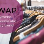 swap - nový trend na Slovensku