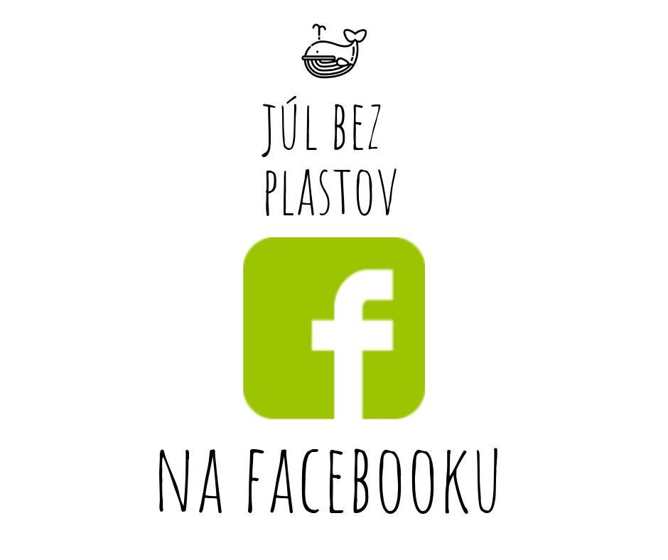 Júl bez plastov (plastic free July) na Facebooku