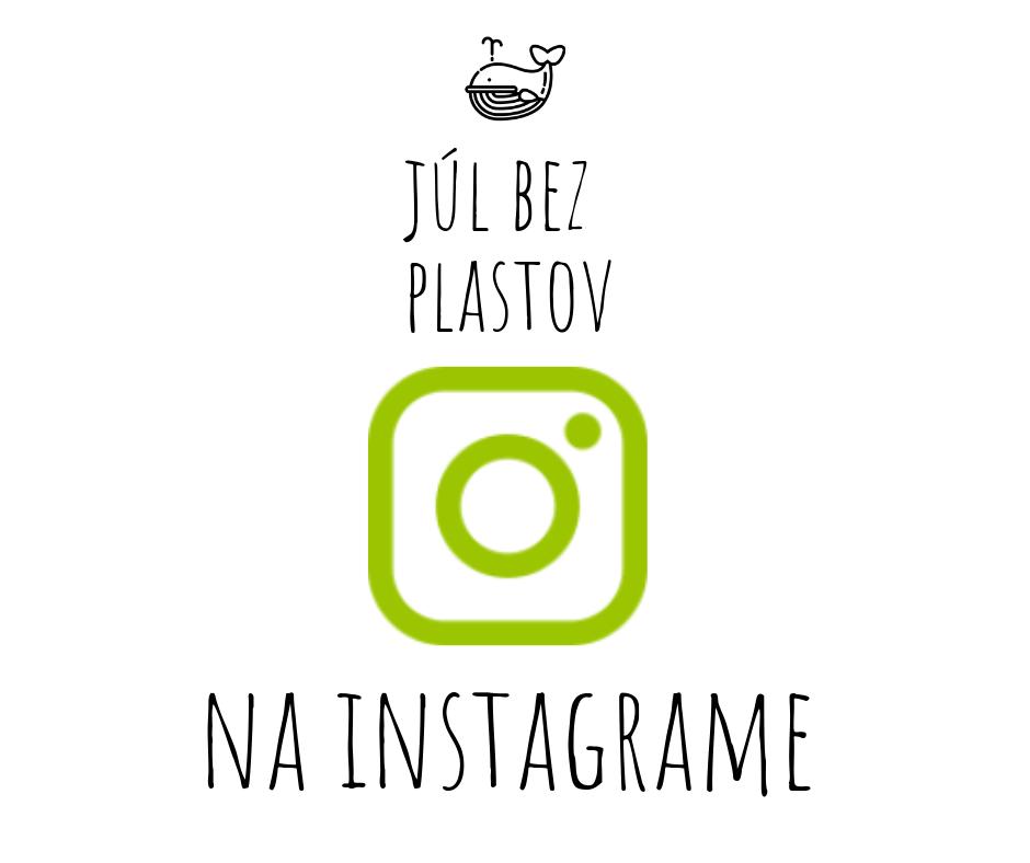 Júl bez plastov (plastic free July) na Instagrame